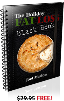 The Holiday Fat Loss - Black book - Joel Marion